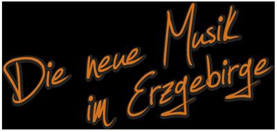 Die neue Musik im Erzgebirge